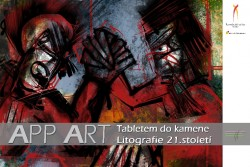 APP ART: TABLETEM DO KAMENE, LITOGRAFIE 21. STOLETÍ